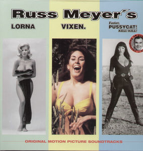 Lorna /  Vixen /  Faster, Pussycat! Kill! Kill! (Original Soundtrack)
