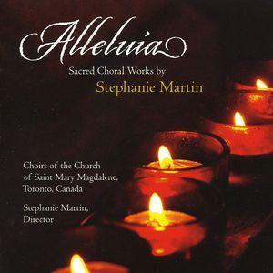 Alleluia: Sacred Choral Works