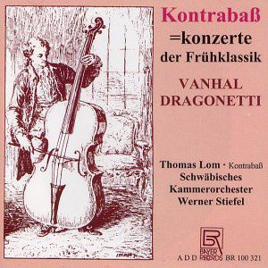 Double Bass Concertos of Early Classicism /  Various