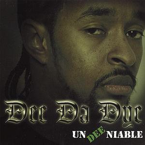 Un-Dee-Niable