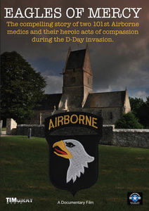 Eagles of Mercy: The Compelling Story of Two Airborne Medics