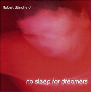 No Sleep for Dreamers