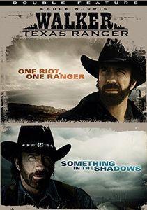 Walker Texas Ranger: One Riot, One Ranger /  Something in the Shadows