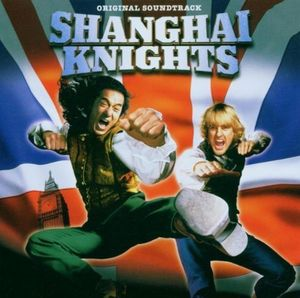 Shanghai Knights (Original Soundtrack) [Import]