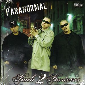 Da Paranormal : Back 2 Business