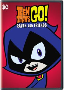 Teen Titans Go: Raven And Friends