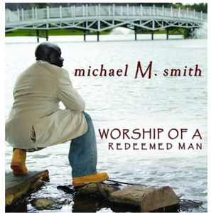 Worship of a Redeemed Man