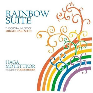 Rainbow Suite U the Choral Music of (Original Soundtrack)