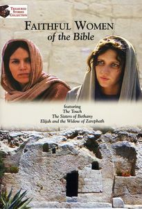 Faithful Women of the Bible