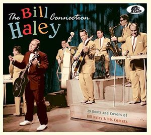 Bill Haley Connection: 29 Roots & Covers of Bill Haley & His Comets , Various Artists