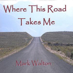 Where This Road Takes Me