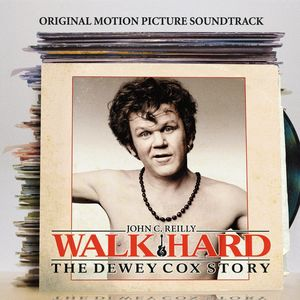 Walk Hard: Dewey Cox Story (Original Soundtrack)