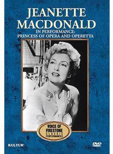 Jeanette MacDonald in Performance: Princess of Opera and Operetta