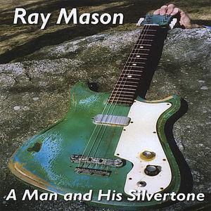 Man & His Silvertone