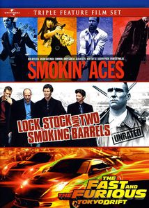 Smokin' Aces /  Lock, Stock and Two Smoking Barrels /  The Fast and the Furious: Tokyo Drift