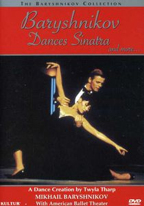 Baryshnikov Dances Sinatra and More...