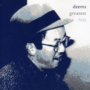Deems Greatest Hits