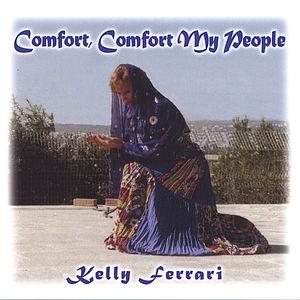 Comfort Comfort My People