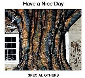 Have a Nice Day [Import]