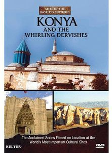 Konya and the Whirling Dervishes