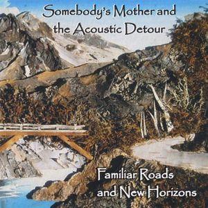 Familiar Roads & New Horizons