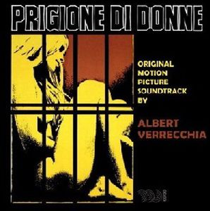 Prigione Di Donne (Riot in a Women's Prison) (Original Soundtrack) [Import]