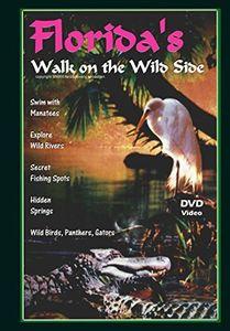 Florida's Walk on the Wild Side