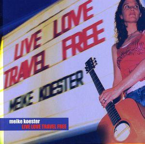Live Love Travel Free