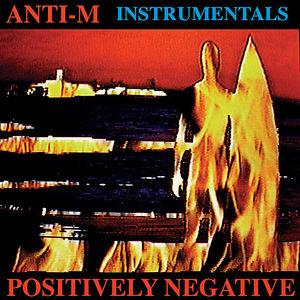 Positively Negative (Instrumental Version) Feat. R