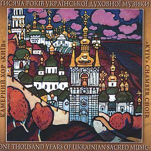 Thousand Years of Ukrainian Sacred Music