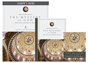 Mystery of God: Who God Is and Why He Matters