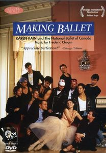 Making Ballet: Making Ballet With Karen Kain
