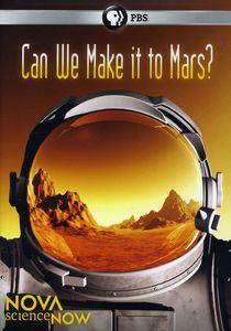 Nova Sciencenow: Can We Make It to Mars?