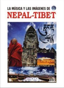 La Musica y Las Imagenes de: Nepal-Tibet