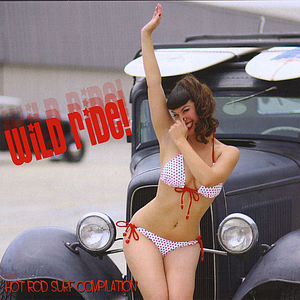 Wild Ride Hot Rod Surf Compilation /  Various