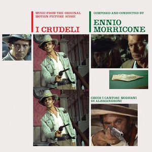 I Crudeli (The Cruel Ones, The Hellbenders) (Music From the Original Motion Picture Score)