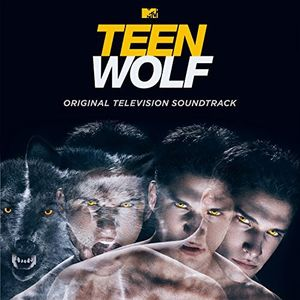 Teen Wolf (Original Television Soundtrack) [Import]