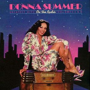 On The Radio: Greatest Hits, Vol. I & II , Donna Summer