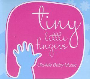 Tiny Little Fingers