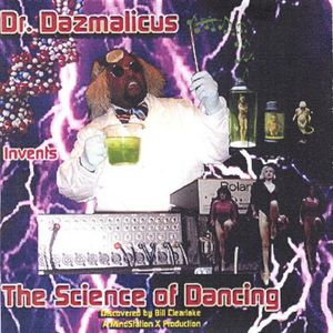 Dr. Dazmalicus Invents the Science of Dancing