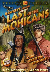 Hawkeye and the Last of the Mohicans: Volume 3