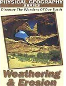Physical Geography: Weathering and Erosion
