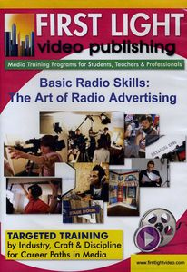 Basic Radio Skills: The Art of Radio Advertising