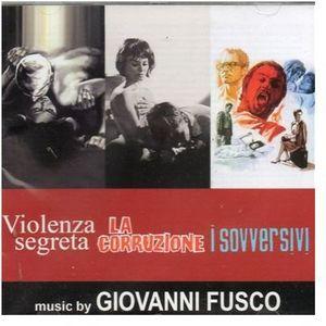 Violenza Segreta /  La Corruzione /  I Sovversivi (Original Soundtracks) [Import]