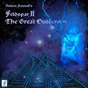 Feldspar II the Great Outdoors