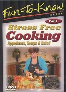 Fun-To-Know - Stress Free Cooking - Main Courses & Desserts: Volume 1