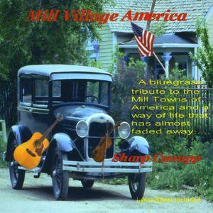 Mill Village America