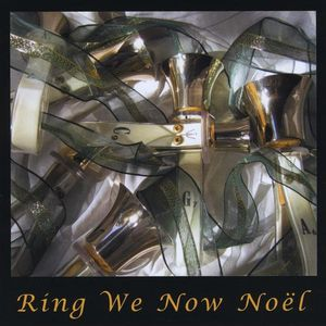 Ring We Now Noel