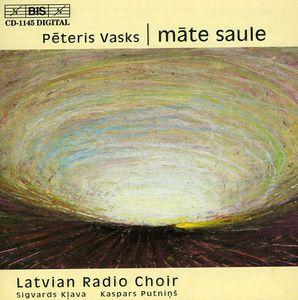 Mate Saule: Choral Music