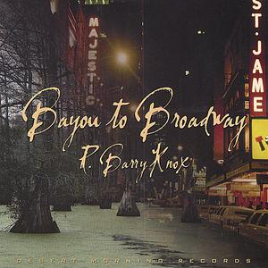 Bayou to Broadway